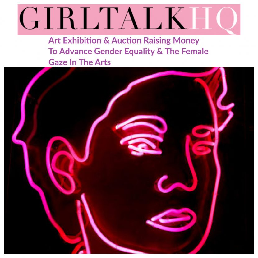 Girltalk HQ - Exhibit Raising Money To Advance Gender Equality In The Arts - INDIRA CESARINE