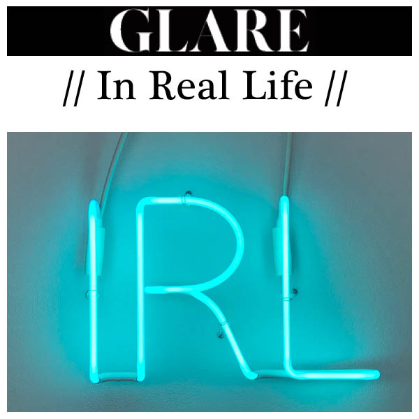 Glare - In Real Life - Indira Cesarine The Untitled Space
